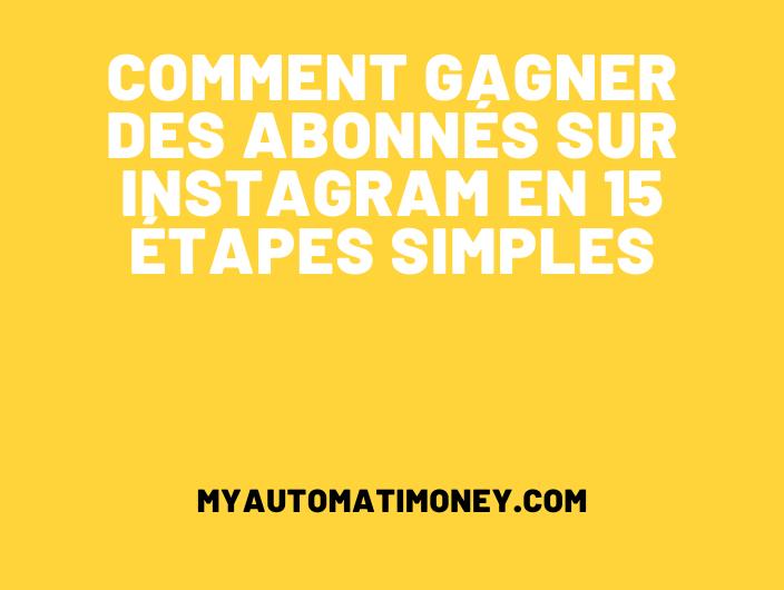 Comment gagner des abonnés sur Instagram ?